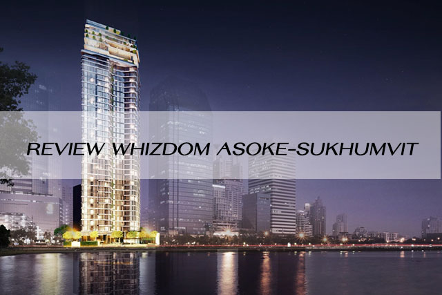 Review Whizdom Asoke-Sukhumvit